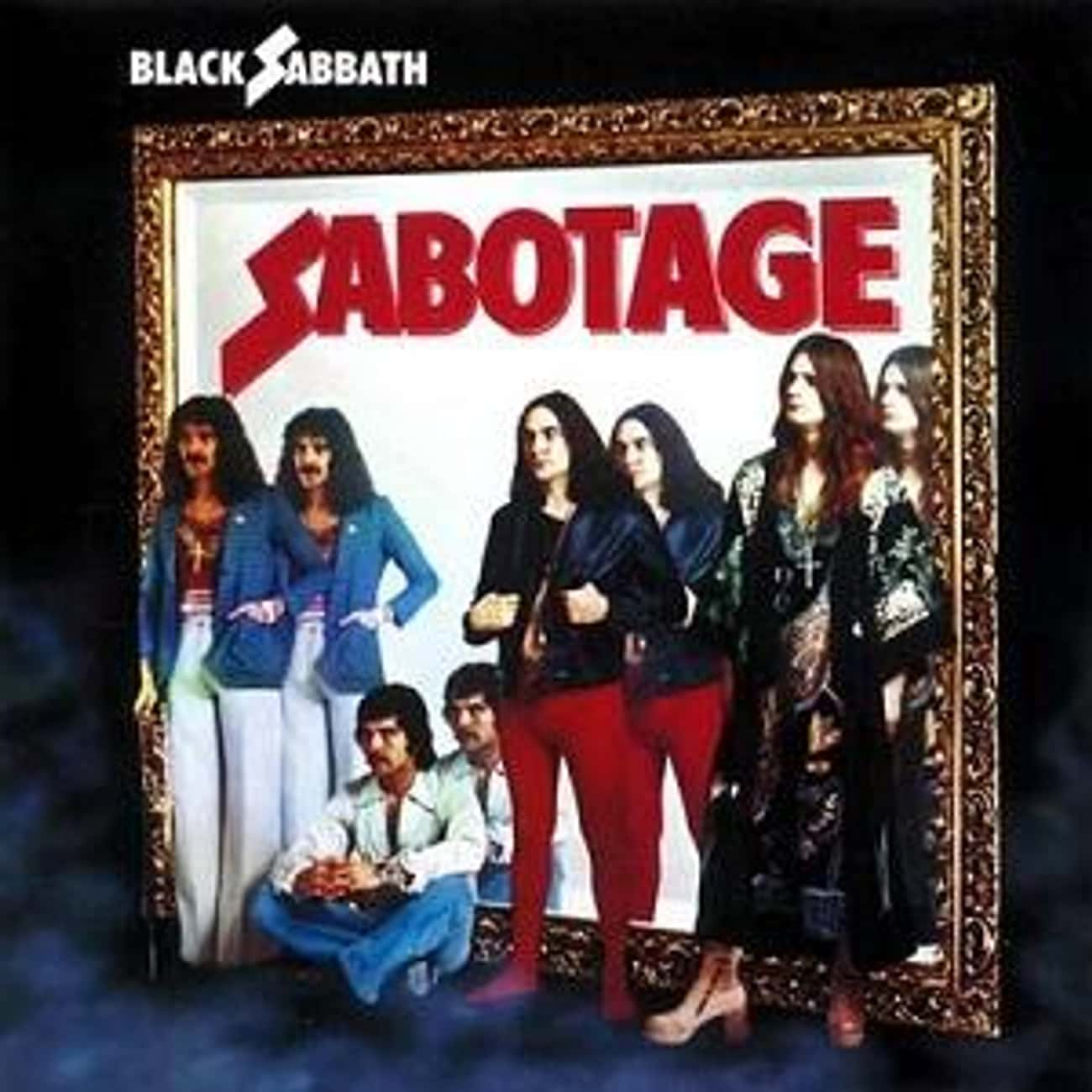 Sabotage is listed (or ranked) 2 on the list The Best Black Sabbath Albums List, Ranked Discography