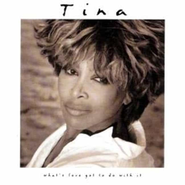 What's Love Got to Do Wi... is listed (or ranked) 4 on the list The Best Tina Turner Albums of All Time
