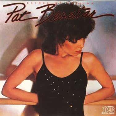 Crimes of Passion is listed (or ranked) 1 on the list The Best Pat Benatar Albums of All Time