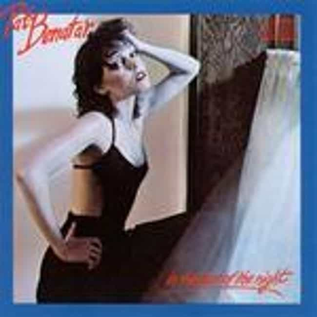 In the Heat of the Night is listed (or ranked) 1 on the list The Best Pat Benatar Albums of All Time