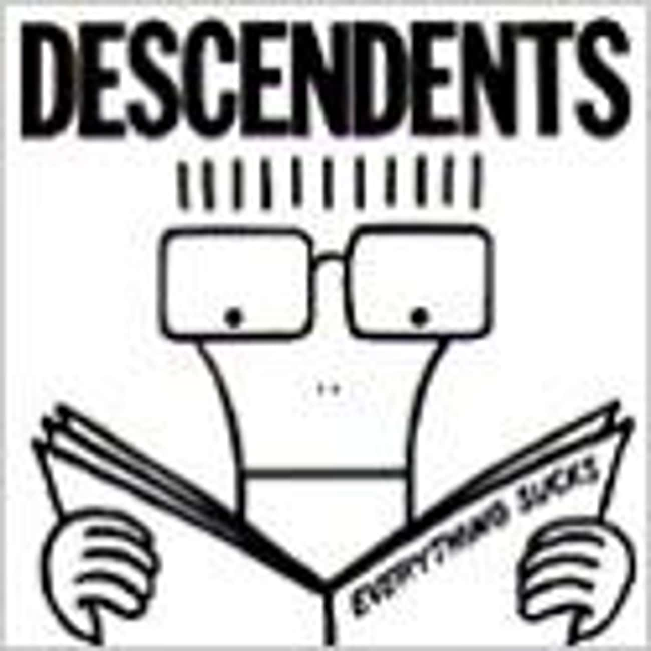 Everything Sucks is listed (or ranked) 2 on the list The Best Descendents Albums of All Time
