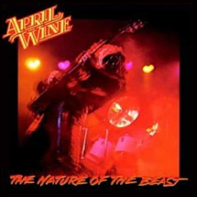 The Nature of the Beast is listed (or ranked) 1 on the list The Best April Wine Albums of All Time