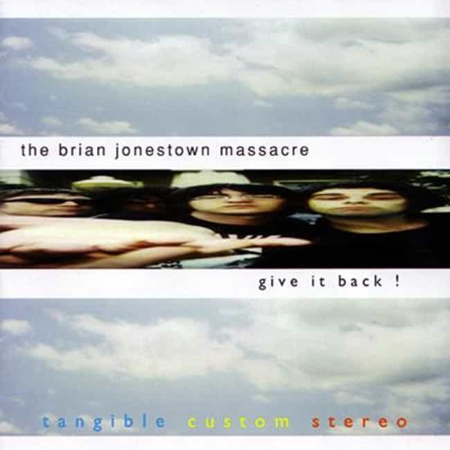 Give It Back! is listed (or ranked) 6 on the list The Best Brian Jonestown Massacre Albums of All Time