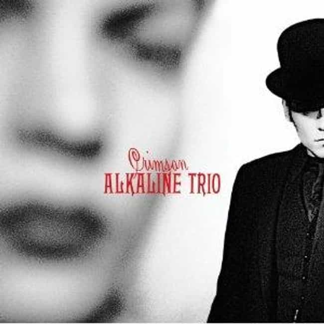 Crimson is listed (or ranked) 3 on the list The Best Alkaline Trio Albums of All Time