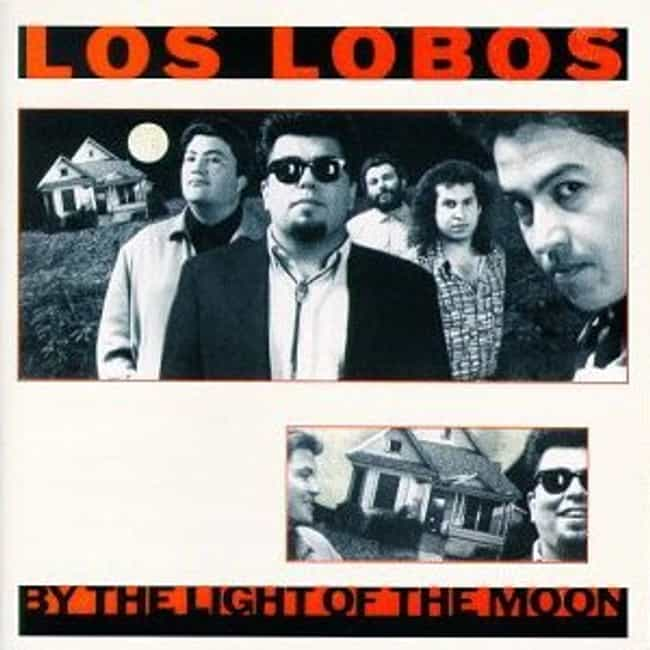 By the Light of the Moon... is listed (or ranked) 3 on the list The Best Los Lobos Albums of All Time