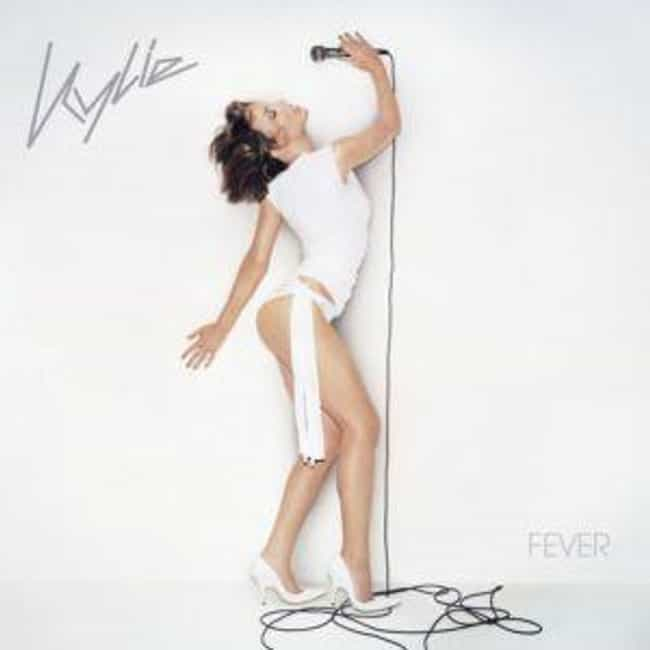 Fever is listed (or ranked) 1 on the list The Best Kylie Minogue Albums of All Time