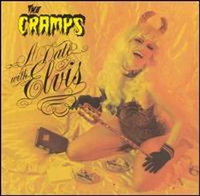A Date With Elvis is listed (or ranked) 3 on the list The Best Cramps Albums of All Time