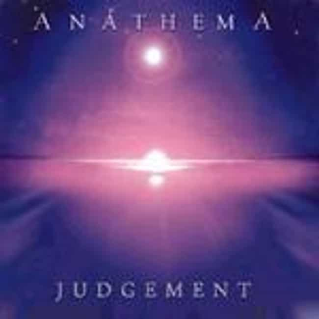 Judgement is listed (or ranked) 1 on the list The Best Anathema Albums of All Time