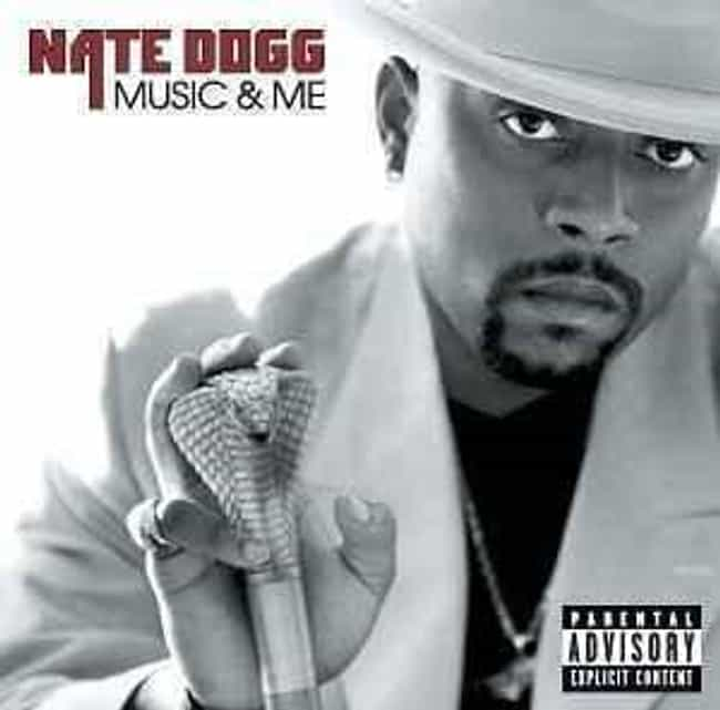Music & Me is listed (or ranked) 1 on the list The Best Nate Dogg Albums of All Time
