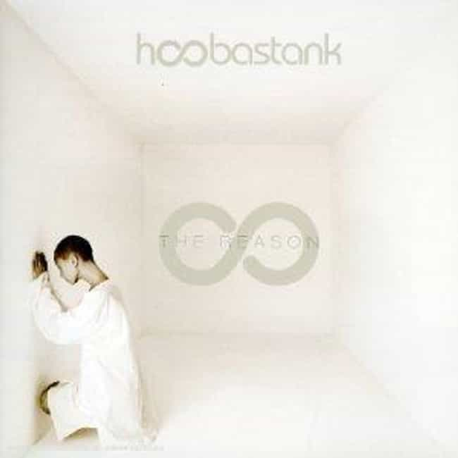 The Reason is listed (or ranked) 2 on the list The Best Hoobastank Albums of All Time