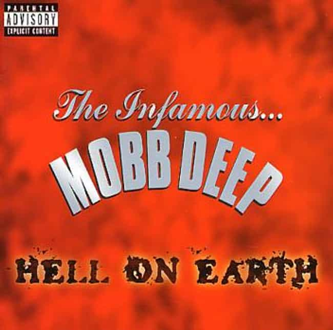 Hell on Earth is listed (or ranked) 2 on the list The Best Mobb Deep Albums of All Time