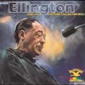 ...and His Mother Called Him B is listed (or ranked) 4 on the list The Best Duke Ellington Albums of All Time