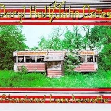 Abandoned Luncheonette is listed (or ranked) 2 on the list The Best Hall & Oates Albums of All Time