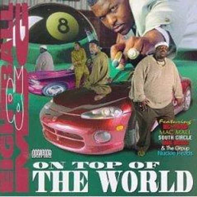 On Top of the World is listed (or ranked) 1 on the list The Best Eightball & MJG Albums of All Time