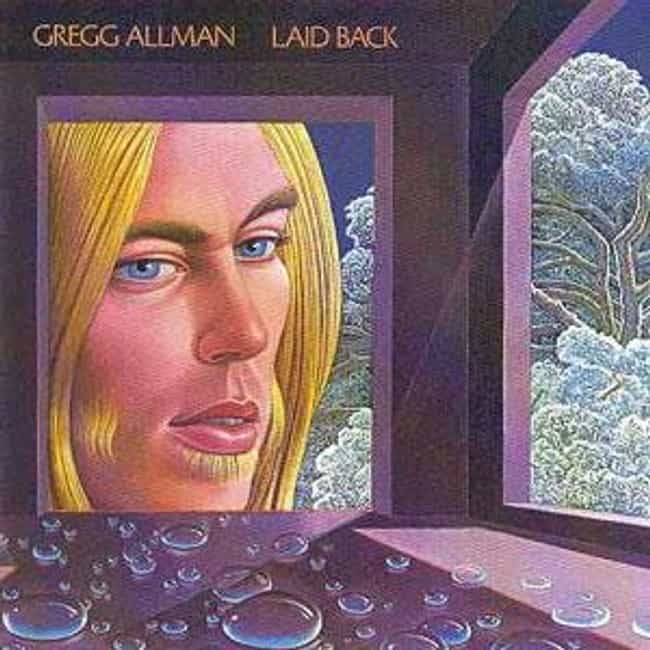 Laid Back is listed (or ranked) 1 on the list The Best Gregg Allman Albums of All Time