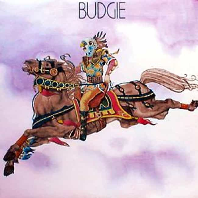 Budgie is listed (or ranked) 4 on the list The Best Budgie Albums of All Time