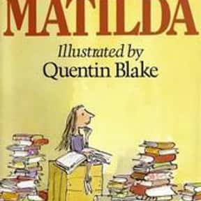 Matilda is listed (or ranked) 17 on the list Books You Didn't Really Need To Read In Middle School