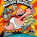 Captain Underpants and the Per... is listed (or ranked) 5 on the list All the Captain Underpants Books, Ranked Best to Worst