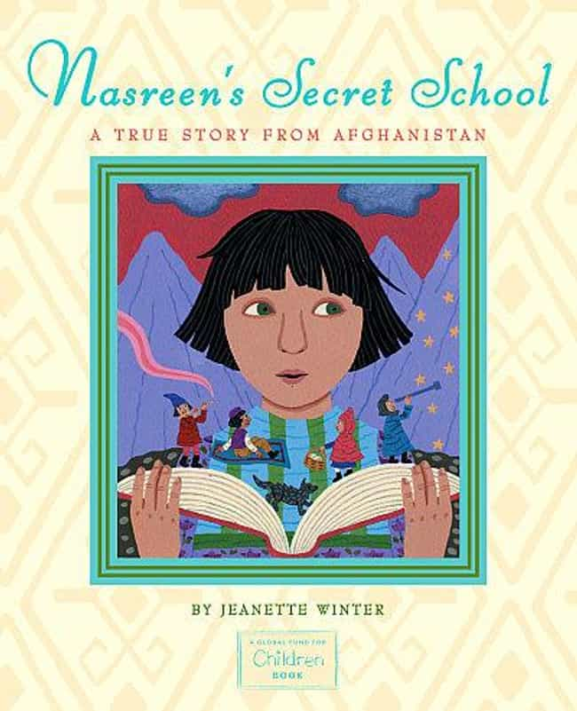 Nasreen's Secret School: A Tru... is listed (or ranked) 2 on the list Harmless Books You Won't Believe Religious People Banned (Or Tried To)