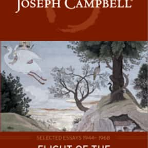 The Flight of the Wild Gander is listed (or ranked) 20 on the list The Best Joseph Campbell Books
