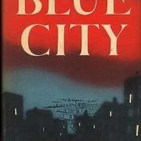 Blue City is listed (or ranked) 18 on the list The Best Ross Macdonald Books