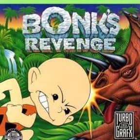 Bonk's Revenge is listed (or ranked) 2 on the list The Best TurboGrafx-16 Games