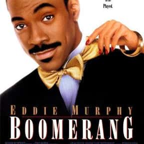 Boomerang is listed (or ranked) 18 on the list The Best Black Comedy Movies of the '90s
