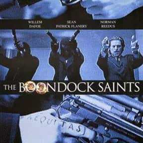 The Boondock Saints is listed (or ranked) 18 on the list Great Movies About Very Dark Heroes