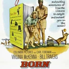 Born Free is listed (or ranked) 21 on the list The Best Kids Movies of the 1960s