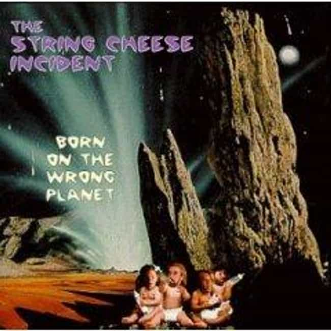 Born on the Wrong Planet... is listed (or ranked) 3 on the list The Best String Cheese Incident Albums of All Time