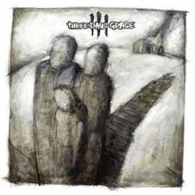 Three Days Grace is listed (or ranked) 3 on the list The Best Three Days Grace Albums of All Time