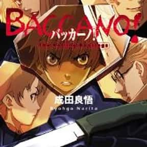 Baccano! is listed (or ranked) 13 on the list The Best Anime Like Gangsta