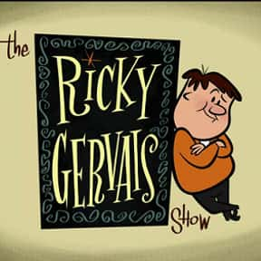 The Ricky Gervais Show is listed (or ranked) 5 on the list The Best Ricky Gervais Shows and TV Series