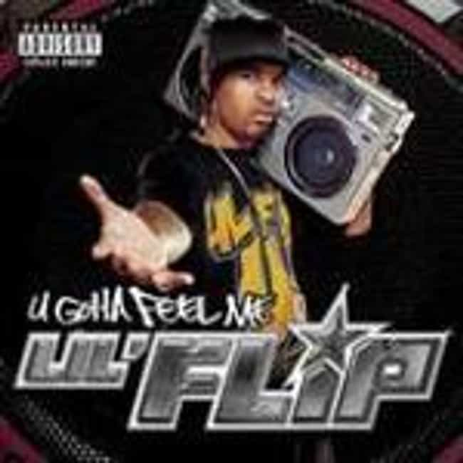 U Gotta Feel Me is listed (or ranked) 4 on the list The Best Lil' Flip Albums of All Time