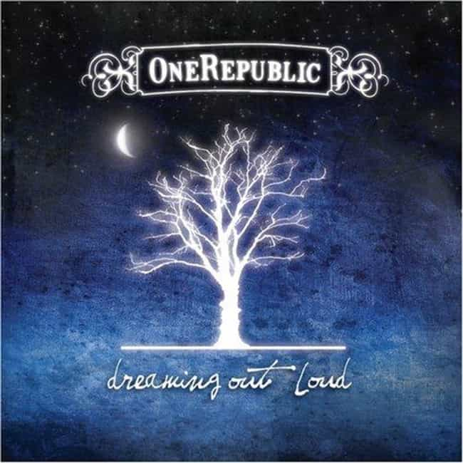Dreaming Out Loud is listed (or ranked) 4 on the list The Best OneRepublic Albums of All Time