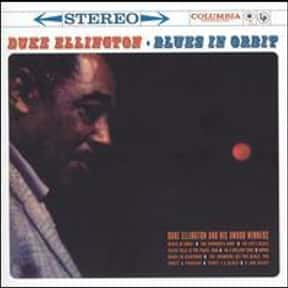 Blues in Orbit is listed (or ranked) 15 on the list The Best Duke Ellington Albums of All Time