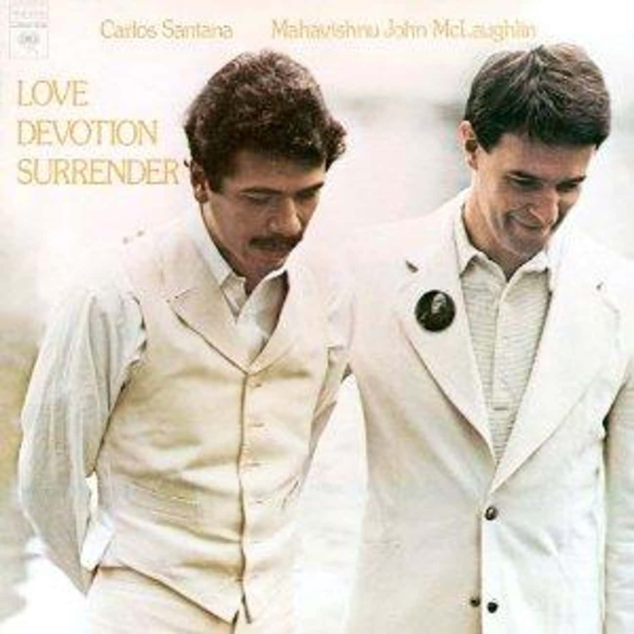 Love Devotion Surrender is listed (or ranked) 1 on the list The Best Carlos Santana Albums of All Time