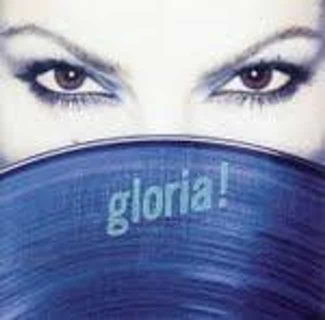 Gloria! is listed (or ranked) 4 on the list The Best Gloria Estefan Albums of All Time