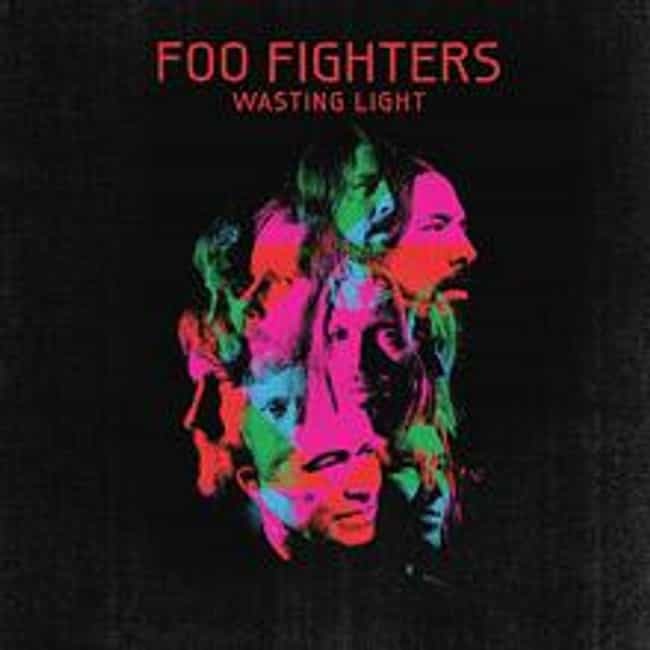 Wasting Light is listed (or ranked) 2 on the list The Best Foo Fighters Albums of All Time
