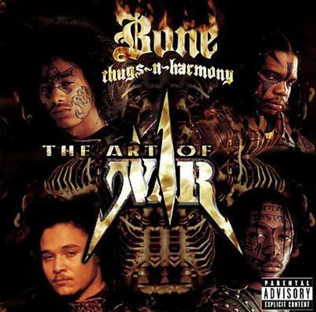 The Art of War is listed (or ranked) 2 on the list The Best Bone Thugs-N-Harmony Albums of All Time