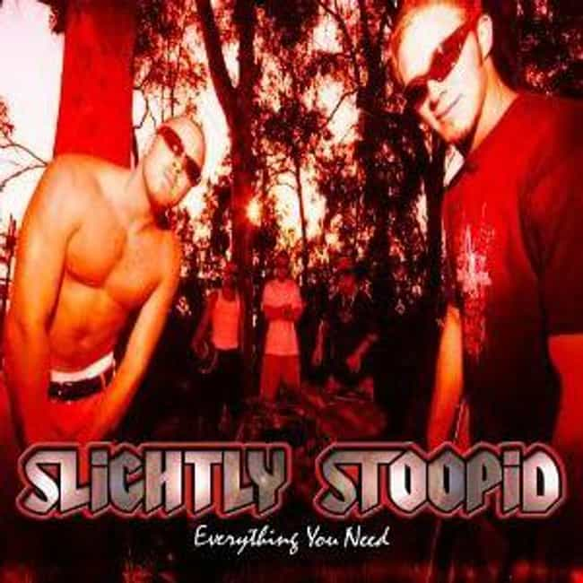 Everything You Need is listed (or ranked) 3 on the list The Best Slightly Stoopid Albums of All Time