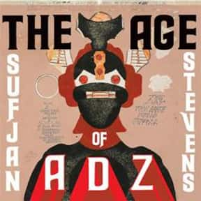 The Age of Adz is listed (or ranked) 1 on the list Sufjan Stevens Albums, Discography