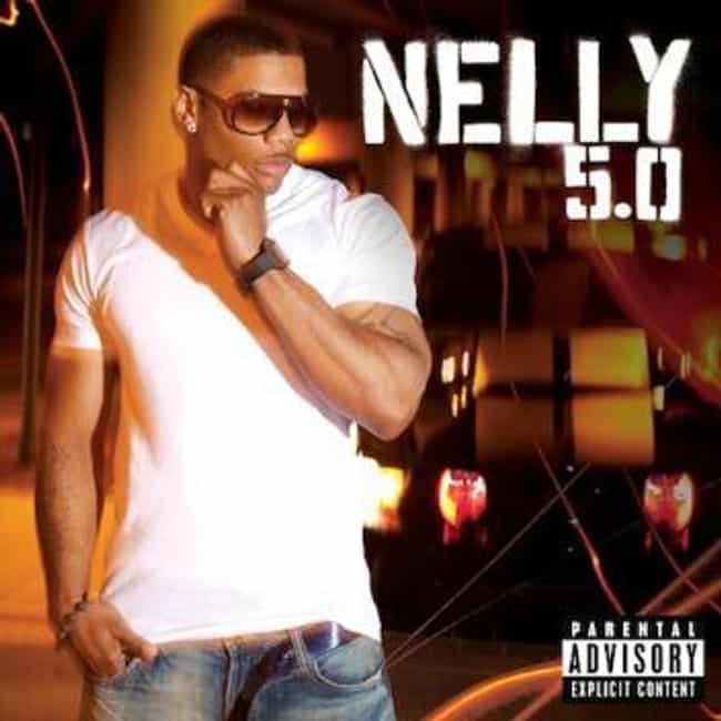 5.0 is listed (or ranked) 6 on the list The Best Nelly Albums of All Time
