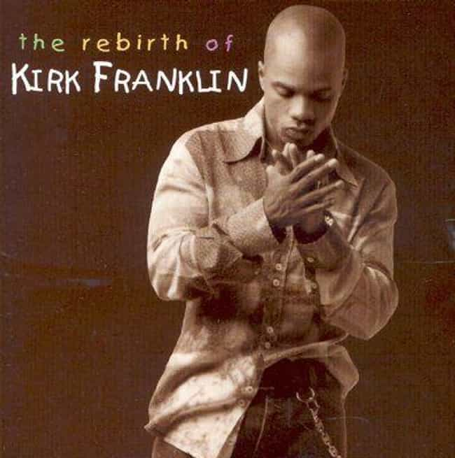 List of All Top Kirk Franklin Albums, Ranked