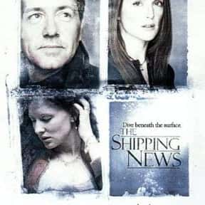 The Shipping News is listed (or ranked) 21 on the list The Best Kevin Spacey Movies
