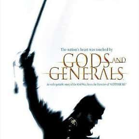 Gods and Generals is listed (or ranked) 14 on the list The Most Patriotic Movies of All Time