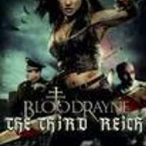 BloodRayne: The Third Reich is listed (or ranked) 21 on the list The Best Movies About Female Vampires