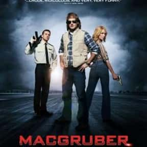 MacGruber is listed (or ranked) 4 on the list The Worst Saturday Night Live Movies