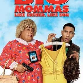 Big Mommas: Like Father, Like  is listed (or ranked) 23 on the list The Worst Sequels Of All Time