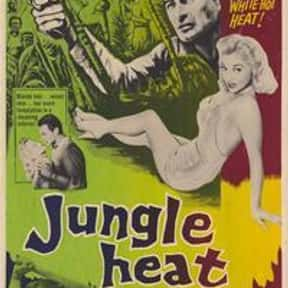 Jungle Heat is listed (or ranked) 15 on the list The Best '50s Spy Movies